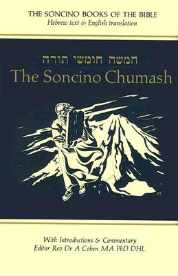 The Soncino Chumash: The Five Books of Moses with Haphtaroth