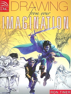 Drawing from Your Imagination by Ron Tiner