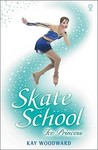 Ice Princess (Skate School)
