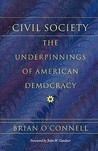 Civil Society: The Underpinnings of American Democracy (Civil Society Series)