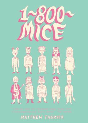 1-800-MICE by Matthew Thurber
