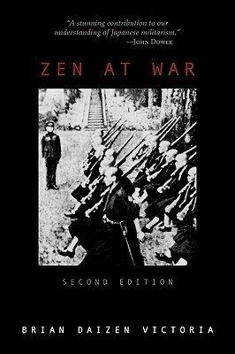 Zen at War by Brian Daizen Victoria