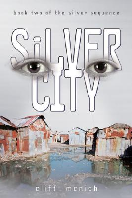 Silver City by Cliff McNish