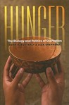 Hunger: The Biology and Politics of Starvation