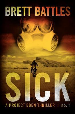 Sick (Project Eden, #1)