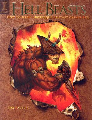 Hell Beasts: How to Draw Grotesque Fantasy Creatures