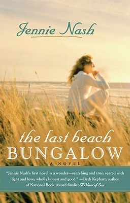 The Last Beach Bungalow by Jennie Nash