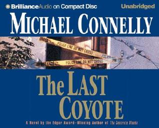 The Last Coyote by Michael Connelly
