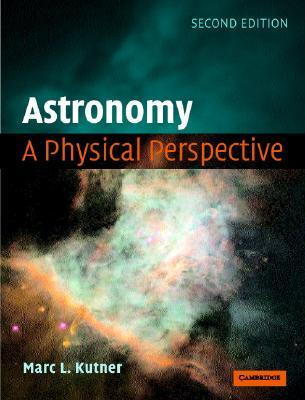 Astronomy by Marc L. Kutner