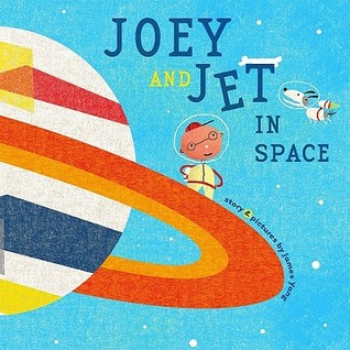 Joey and Jet in Space Richard Jackson Books Atheneum Hardcover