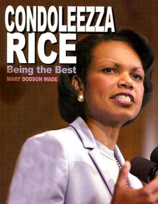Condoleezza Rice by Mary Dodson Wade