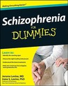 Schizophrenia For Dummies (For Dummies (Health & Fitness))