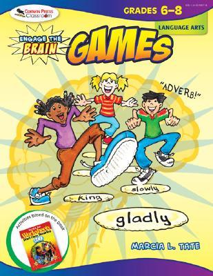 Engage the Brain: Games: Language Arts: Grades 6-8