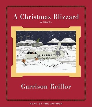 A Christmas Blizzard by Garrison Keillor