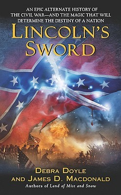 Lincoln's Sword by Debra Doyle