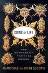 Signs Of Life How Complexity Pervades Biology