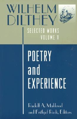 Poetry and Experience by Wilhelm Dilthey