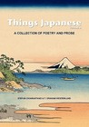 Things Japanese Volume II: A Collection of Poetry and Prose