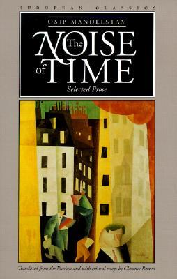 The Noise of Time: Selected Prose