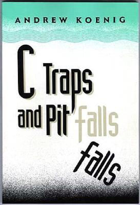 C Traps and Pitfalls by Andrew Koenig