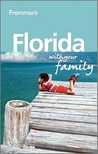 Frommer's Florida with Your Family