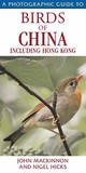 Birds Of China Including Hong Kong (Photographic Guide To...)