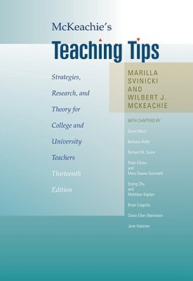 McKeachie's Teaching Tips by Marilla Svinicki