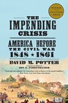 The Impending Crisis by David M. Potter