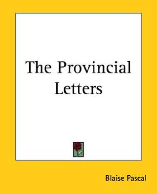 The Provincial Letters by Blaise Pascal