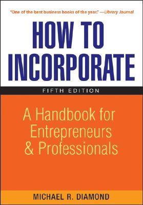 How to Incorporate by Michael R. Diamond