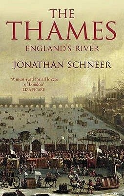The Thames by Jonathan Schneer