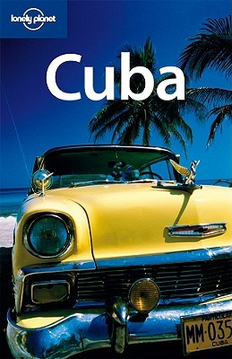 Lonely Planet Cuba by Brendan Sainsbury