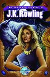 Female Force: J.K. Rowling Comic Book Edition
