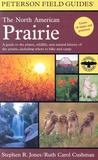 Peterson Field Guides: The North American Prairie