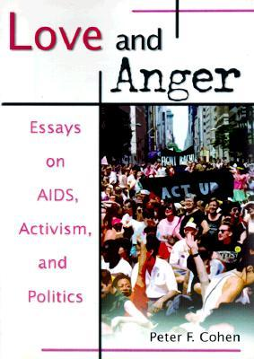 Love and Anger by Peter F. Cohen
