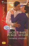 Secret Baby, Public Affair (Rogue Diamonds, #2) (Silhouette Desire, #1930)