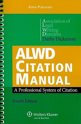 ALWD Citation Manual by Darby Dickerson