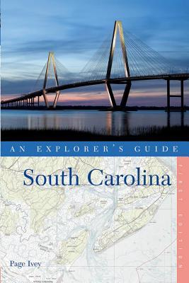 Explorer's Guide South Carolina by Page Ivey