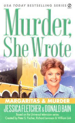 Margaritas and Murder by Jessica Fletcher