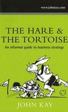 Hare and the Tortoise: An Informal Guide to Business Strategy