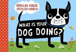 Download free What Is Your Dog Doing? PDF