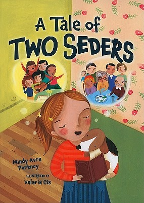 A Tale of Two Seders by Mindy Avra Portnoy