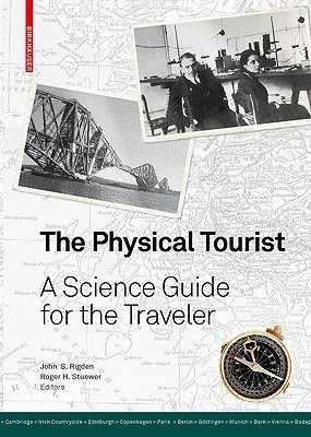 The Physical Tourist: A Science Guide for the Traveler