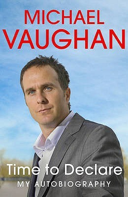 Time to Declare by Michael Vaughan