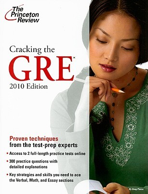 Cracking the GRE, 2010 Edition by Princeton Review