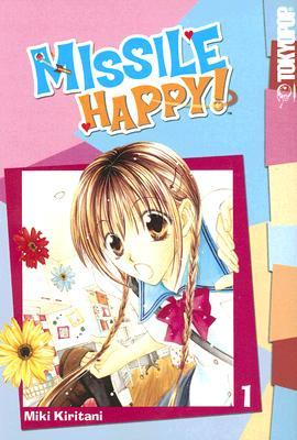 Missile Happy! Vol. 1 by Miki Kiritani