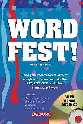 Wordfest!: Your Vocabulary for Lifelong Learning [With CD]