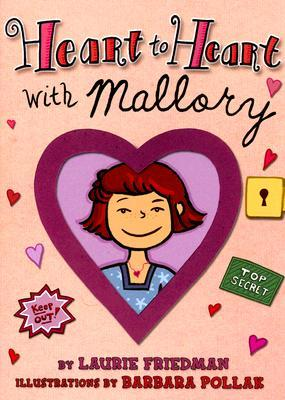 Heart to Heart With Mallory (Mallory McDonald, #6)