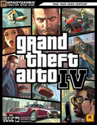 Grand Theft Auto IV Signature Series Guide (Brady Games)