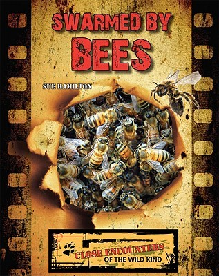 Swarmed by Bees